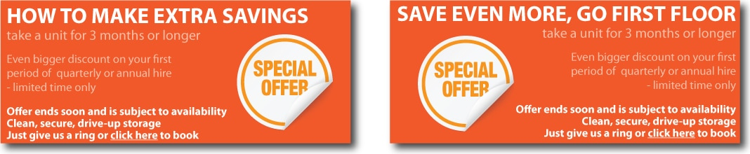 Special offers - don't miss out on cheap storage - book now!